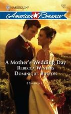 American Romance: A Mother's Wedding Day : A Mother's Secret a Daughter's Discov