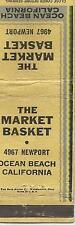 Ocean Beach CA The Market Basket 4967 Newport Avenue Matchbook Cover 1940s