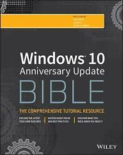Windows 10 Anniversary Update Bible