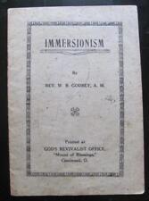 1911 anti IMMERSIONISM Booklet Pentecostal Holiness Wesleyan Baptism W B Godbey