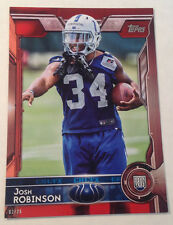2015 Topps Oversized 5x7 Red (#02/25 Made) JOSH ROBINSON Colts RC #498