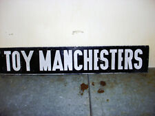 "2 SIDED Toy Manchester TERRIER Dog  Metal Sign 30"" x 5.5 "" W"