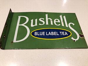 BUSHELLS BLUE LABEL TEA ENAMEL SIGN