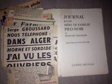 Journal d'une mère de famille pied-noir/1962/ Francine DESSAIGNE/ DEDICACE