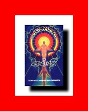 BOOK:THE PROJECTION OF THE ASTRAL BODY SYLVAN JOSEPH MULDOON%HEREWARD CARRINGTON