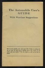 AUTOMOBILE USER'S GUIDE With WARTIME SUGGESTIONS 1940s