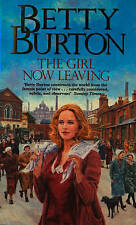 The Girl Now Leaving by Betty Burton - New Paperback Book