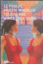 Le Poulpe - Martin Winckler - Touche pas à mes deux seins - Baleine