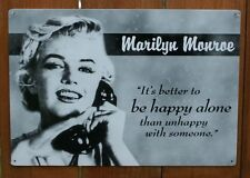Marilyn Monroe Its Better To Be Happy Alone Tin Metal Sign Pin Up Bar Quotes C78