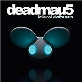 Deadmau5 - For Lack Of A Better Name [Digipak] (2009)