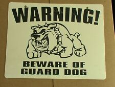 Warning! BEWARE OF GUARD DOG Sign, White background & Black lettering