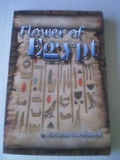 Flower of Egypt by Norma Rowland (2006, Paperback)