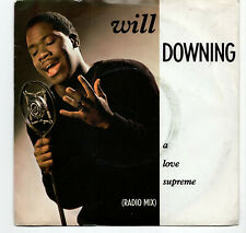 (T482) Will Downing, A Love Supreme - 1988 - 7 inch vinyl
