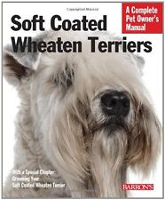 Soft Coated Wheaten Terriers (Complete Pet Owners Manual) by Margaret H. Bonham