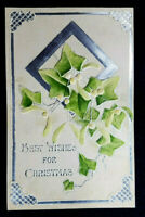 Vintage Best Wishes for Christmas Embossed Postcard - Marked 1910  1N