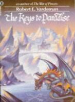 Keys to Paradise By Robert E. Vardeman