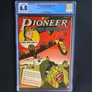Pioneer Picture Stories #6 (1943) 💥 CGC 6.0 Conserved 💥 WWII Street & Smith