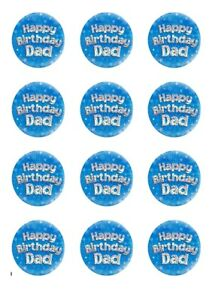 Happy Birthday Dad Edible Icing cupcakes toppers 12x2''