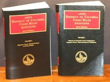 Lexis  District Of Columbia Court Rules Annotated  2016 Edition  Volume 1 & 2