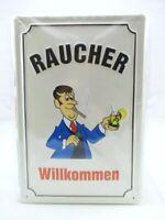Blechschild Raucher Willkommen Metall Schild 30 cm,Nostalgie Metal Shield