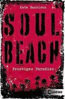Soul Beach - Frostiges Paradies: Band 1 von Harrison, Kate | Buch | Zustand gut