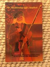 The Muzzleloading Rifle Handbook, Education And Training Publication Of The NRA