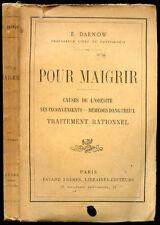 E. Darnow : POUR MAIGRIR, Causes de l'Obésité, Remèdes et Traitements. vers 1900
