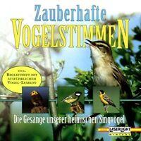 Zauberhafte Vogelstimmen Die Gesänge unserer heimischen Singvögel [CD]