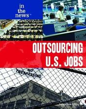 Outsourcing U.S. Jobs (In the News)-ExLibrary