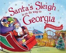 Santa's Sleigh Is on Its Way to Georgia: A Christmas Adventure