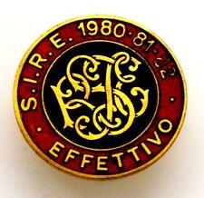 Distintivo S.I.R.E. 1980-81-82 Effettivo, Numerato (Pagani Milano)