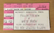 1993 FOLLOW FOR NOW / WHITE TRASH TAMPA ST. PETE FLORIDA CONCERT TICKET STUB