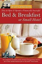 How to Open a Financially Successful Bed and Breakfast or Small Hotel :...