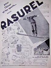PUBLICITÉ DE PRESSE 1931 RASUREL VÊTEMENTS POUR L'HIVER ET LES SPORTS SKI