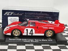 Fly Ferrari 512S Coda dal 88186 #14 1:32 Nuevo Viejo Stock