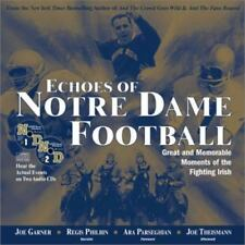 Echoes of Notre Dame Football : Great and Memorable Moments of the Fighting Iris