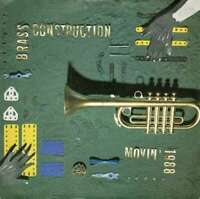 "Brass Construction - Movin' - 1988 (7"", Single) Vinyl Schallplatte - 322"