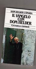 il vangelo con dom helder - dom helder camara - cittadella-nuovo