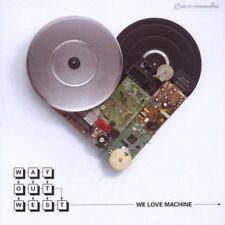 WAY OUT WEST - WE LOVE MACHINE  CD NEU