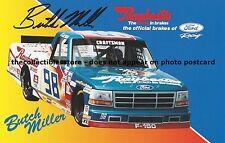 BUTCH MILLER AUTOGRAPHED RAYBESTOS BRAKES RACING NASCAR TRUCK PHOTO POSTCARD