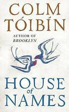 House of Names by Colm Toibin (Hardback, 2017)