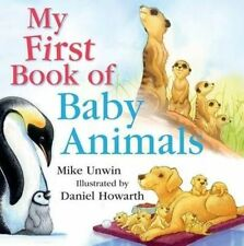 My First Book of Baby Animals, Mike Unwin, 1408194643, New Book