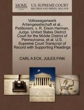 Volkswagenwerk Artiengesellschaft Et Al., Petitioners, V. R. Dixon Herman, Ju...