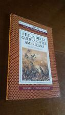 GIAMPIERO CAROCCI - STORIA DELLA GUERRA CIVILE AMERICANA - NEWTON - 1996