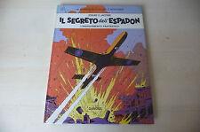 "BLAKE E MORTIMER ""Il Segreto Dell'Espadon"" Cartonato Ed. GANDUS 78 JACOBS fum 1"