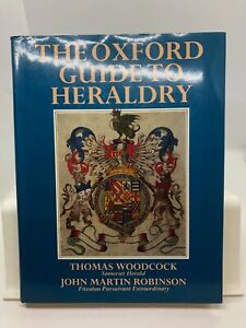 The Oxford Guide to Heraldry by T Woodcock & J M Robinson (Hardcover 1988)