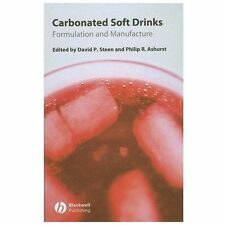 Carbonated Soft Drinks : Formulation and Manufacture (2006, Hardcover)
