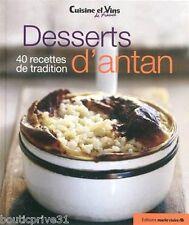 Livre - Desserts D'antan - 40 Recettes De Tradition  - Marie Claire