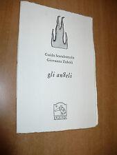 GUIDO SCARABOTTOLO GIOVANNA ZOBOLI GLI ANGELI EDIZIONI PULCINOELEFANTE 2002