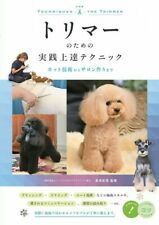 Techniques For Dog Groomer | Japan Dog Grooming Book Skill Up Cat Trimming Pet